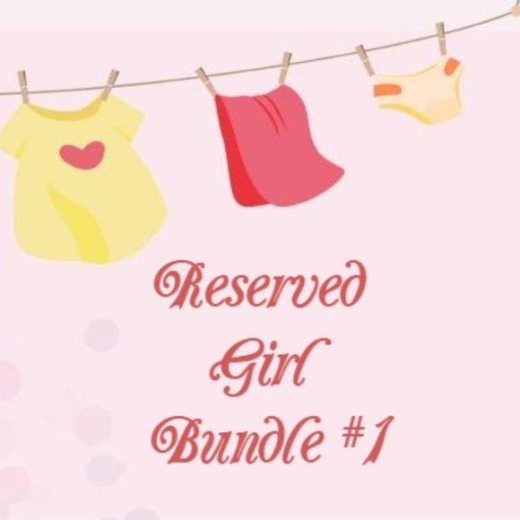 RESERVED Bundle of Girl Items